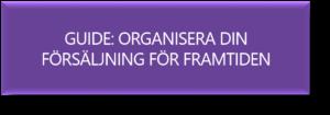 Organisera din försäljning inför framtiden