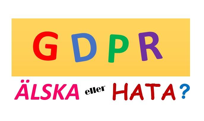 Älska eller hata GDPR?